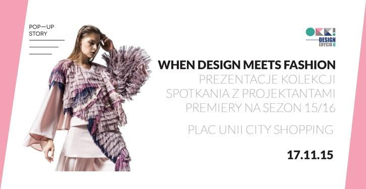 When Design Meets Fashion Warszawa – zapowiedź